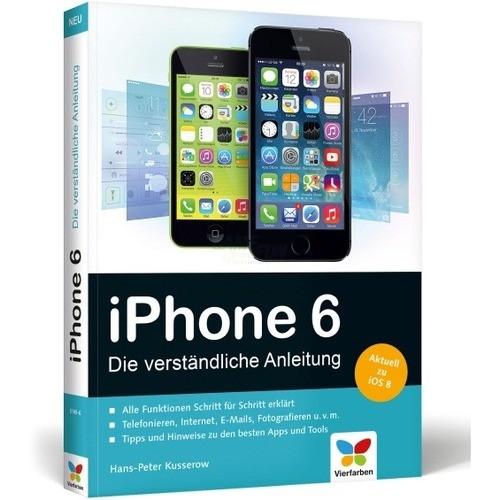 Vierfarben Verlag iPhone 6 - Die verständliche ...
