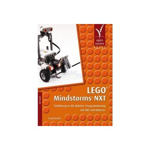 Open Source Press LEGO® Mindstorms® NXT