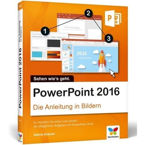 Vierfarben Verlag PowerPoint 2016 Die Anleitung...