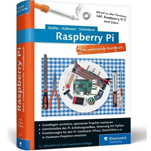 Rheinwerk Verlag Raspberry Pi Das umfassende Ha...