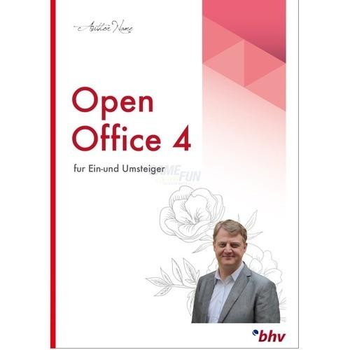BHV OpenOffice 4.1.3 - für Ein- und Umsteiger